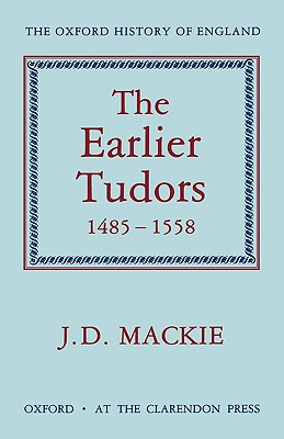 THE EARLIER TUDORS 1485-1558