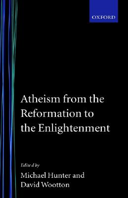 Image for Atheism from the Reformation to the Enlightenment