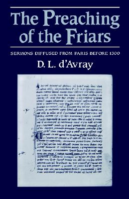 Image for The Preaching of the Friars: Sermons Diffused from Paris before 1300