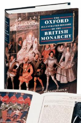Image for The Oxford Illustrated History of the British Monarchy (Oxford Illustrated Histories)