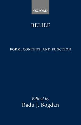 Belief: Form, Content, and Function