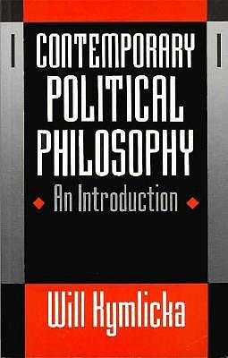 Contemporary Political Philosophy: An Introduction, Kymlicka, Will