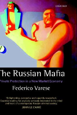 Image for The Russian Mafia: Private Protection in a New Market Economy