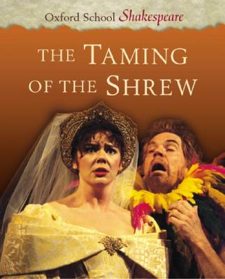Image for The Taming of the Shrew (Oxford School Shakespeare Series)