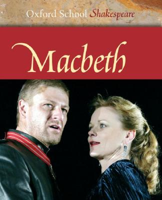 Image for Macbeth (Oxford School Shakespeare Series)
