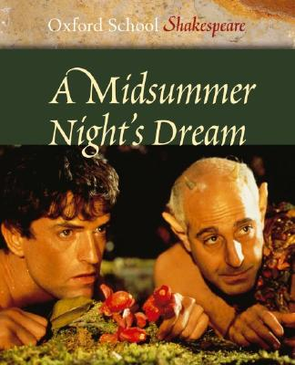 Image for A Midsummer Night's Dream (Oxford School Shakespeare Series)