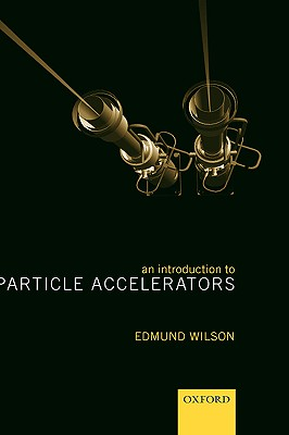 Image for An Introduction to Particle Accelerators