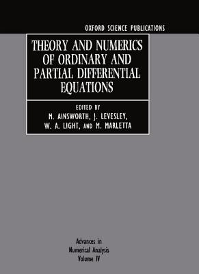 Image for Advances in Numerical Analysis: Volume IV: Theory and Numerics of Ordinary and Partial Differential Equations