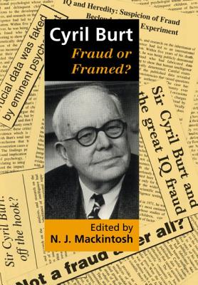 Image for Cyril Burt: Fraud or Framed?