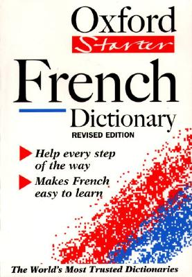 Image for The Oxford Starter French Dictionary (Oxford Starter Dictionaries)