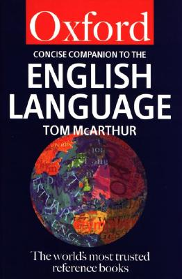 Image for The Concise Oxford Companion to the English Language (Oxford Quick Reference)