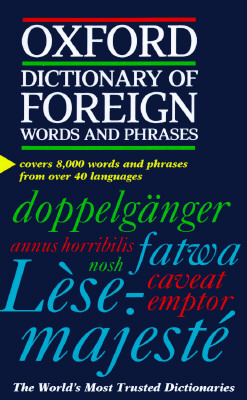 Image for OXFORD DICTIONARY OF FOREIGN WORDS & PHRASES