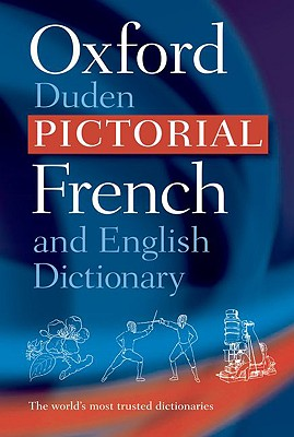 The Oxford-Duden Pictorial French and English Dictionary, Oxford University Press