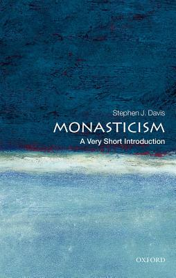 Image for Monasticism: A Very Short Introduction (Very Short Introductions)