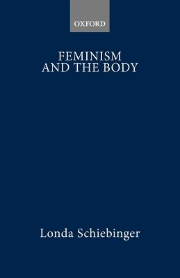 Image for Feminism and the Body (Oxford Readings in Feminism)