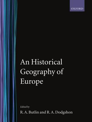 Image for An Historical Geography of Europe