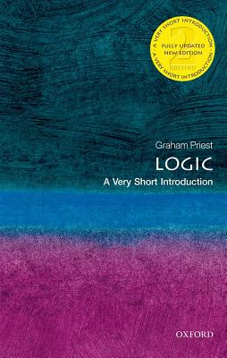 Image for Logic: A Very Short Introduction (Very Short Introductions)
