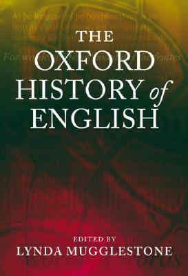 The Oxford History of English, Mugglestone, Lynda
