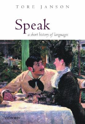 Image for Speak: A Short History of Languages