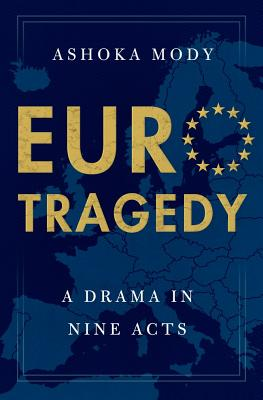 Image for EUROTRAGEDY: A Drama in Nine Acts
