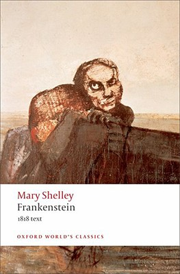 Image for Frankenstein: Or the Modern Prometheus - The 1818 Text