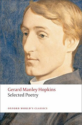 Selected Poetry (Oxford World's Classics), Gerard Manley Hopkins