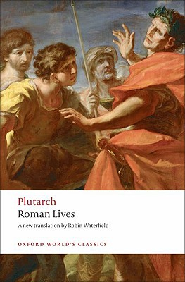 Image for Roman Lives: A Selection of Eight Roman Lives (Oxford World's Classics)