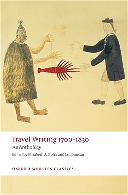 Image for Travel Writing 1700-1830: An Anthology (Oxford World's Classics)