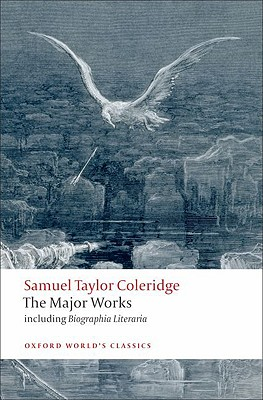 Image for Samuel Taylor Coleridge - The Major Works (Oxford World's Classics)