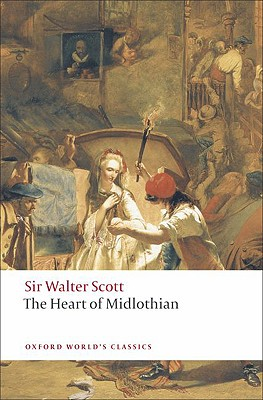 The Heart of Midlothian (Oxford World's Classics), Walter Scott