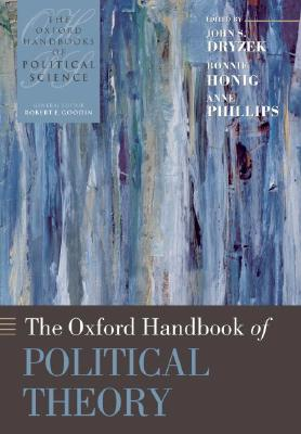 Image for Oxford Handbook of Political Theory (Oxford Handbooks)