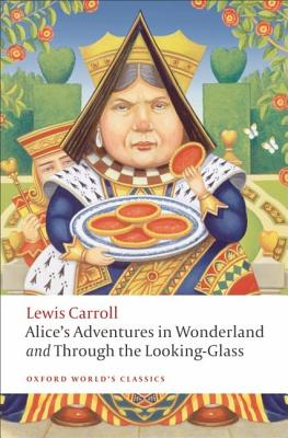 Image for Alice's Adventures in Wonderland and Through the Looking-Glass (Oxford World's Classics)