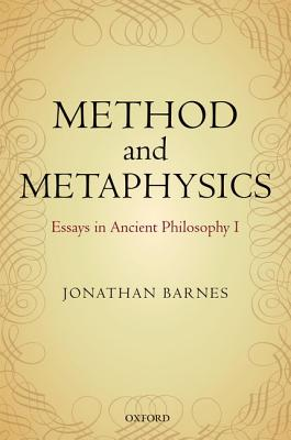 Image for Method and Metaphysics: Essays in Ancient Philosophy I