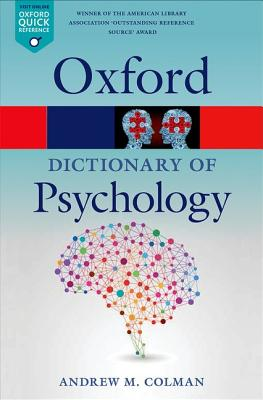 A Dictionary of Psychology (Oxford Quick Reference), Colman, Andrew M.