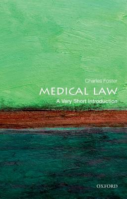Image for Medical Law: A Very Short Introduction (Very Short Introductions)