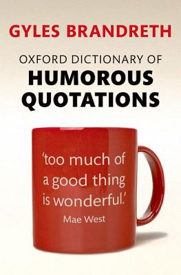 Image for Oxford Dictionary of Humorous Quotations