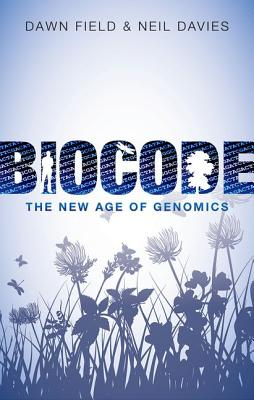 Image for BIOCODE THE NEW AGE OF GENOMICS