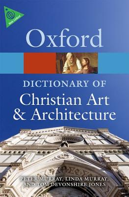 Image for The Oxford Dictionary of Christian Art and Architecture (Oxford Quick Reference)