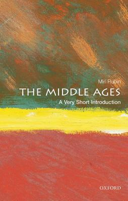 Image for The Middle Ages: A Very Short Introduction (Very Short Introductions)