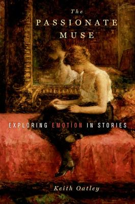 Image for The Passionate Muse: Exploring Emotion in Stories
