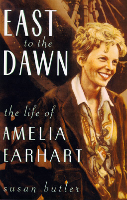 Image for East to the Dawn: The Life of Amelia Earhart