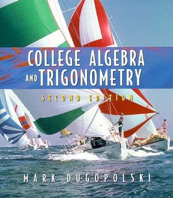 Image for College Algebra and Trigonometry (2nd Edition)