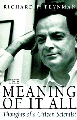 Image for Meaning Of It All: Thoughts Of A Citizen-scientist (Helix Books)