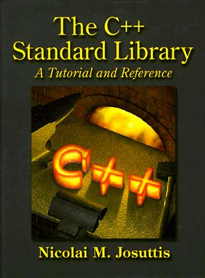 Image for The C++ Standard Library: A Tutorial and Reference