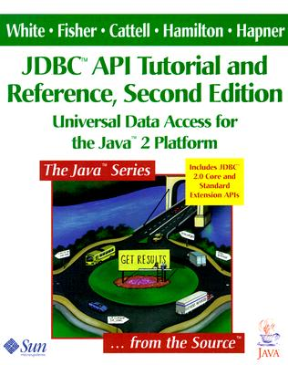 Image for JDBC(TM) API Tutorial and Reference: Universal Data Access for the Java(TM) 2 Platform (2nd Edition)