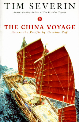 Image for THE CHINA VOYAGE: Across the Pacific By Bamboo Raft