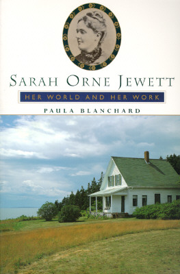 Image for Sarah Orne Jewett: Her World And Her Work (Radcliffe Biography Series)