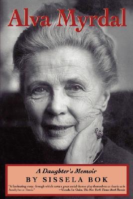 Alva Myrdal: A Daughter's Memoir (Radcliffe Biography Series), Bok, Sissela
