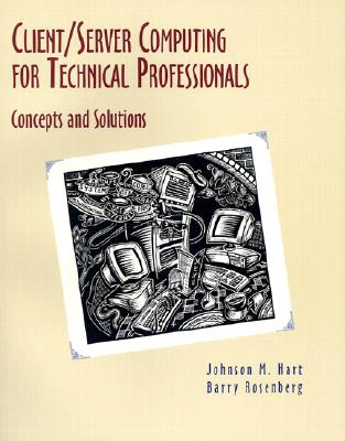 Image for Client/Server Computing for Technical Prefessionals: Concepts and Solutions