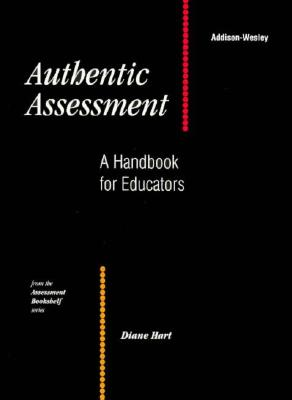 Image for Authentic Assessment: A Handbook for Educators